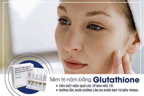 Tiêm trị nám, sạm da da hiệu quả tốt nhất bằng Glutathione